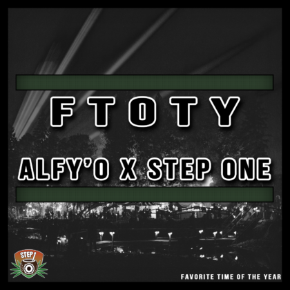 http://www.steponemusic.com/wp-content/uploads/Step-One-FTOTY-ft-AlfyO-mp3-image.png