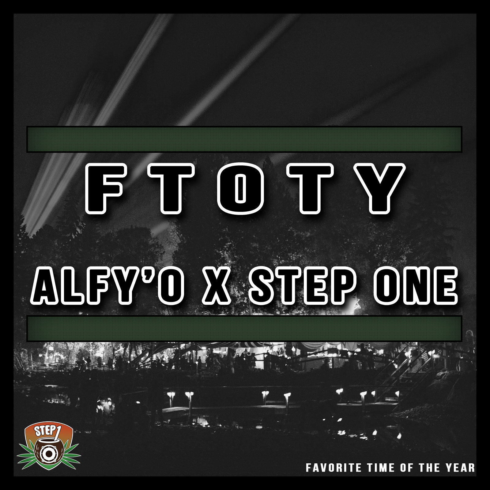 Step One - FTOTY ft. Alfy'O